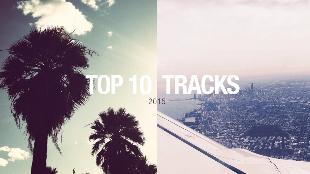 Blog_TopTenTracks_2015